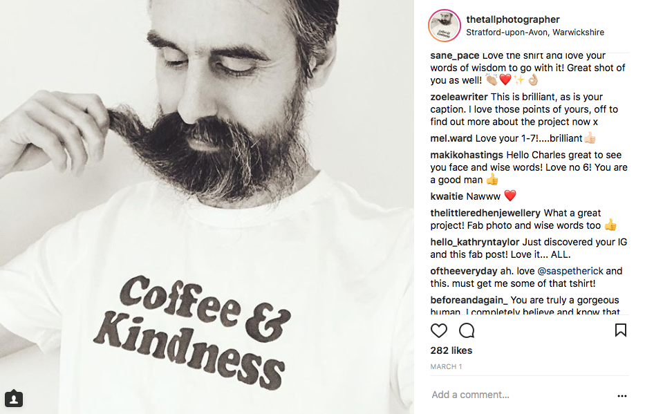 The Tall Photographer on Instagram with Coffee And Kindness T Shirt by Sas Petherick