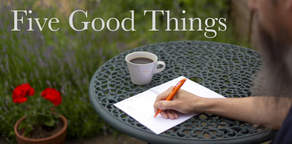 Five Good Things Weekly Email