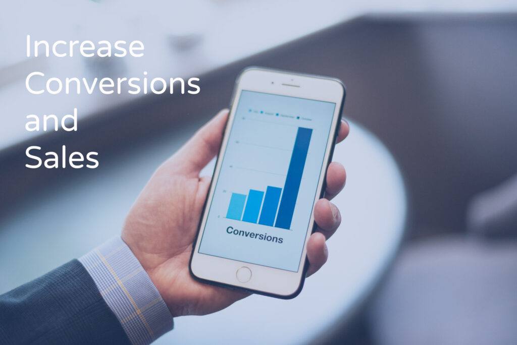 Increase conversions and sales